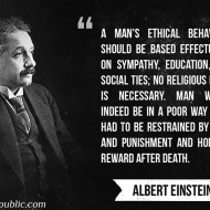 Man's Ethical Behavior - Albert Einstein
