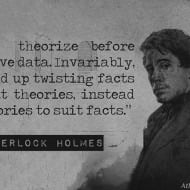 Never Theorize Before You Have Data