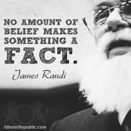 """""""No Amount of Belief Makes Something a Fact"""""""