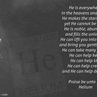 Praise be unto He, Helium