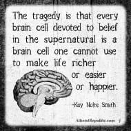 Tragedy of Every Brain Cell