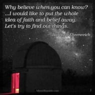 Why Believe When You Can Know