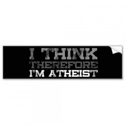 I Think Therefore I'm Atheist