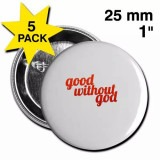 Good without God Red Cursive Button