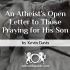 An Atheist's Open Letter to Those Praying for His Son
