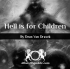 Hell is for Children