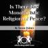 Monotheïstic Religion of Peace