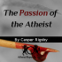 The Passion of the Atheist - Liar Liar