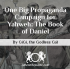 One Big Propaganda Campaign for Yahweh: The Book of Daniel - GiGi the Godless Gal