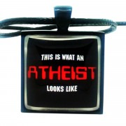 """This Is What an Atheist Looks Like"" Pendant Necklace"